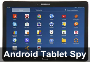 android tablet spy